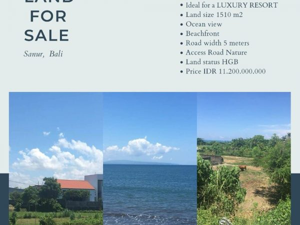 LAND FOR SALE Sanur,Bali PROPERTY FEATURE Ideal for a LUXURY RESORT